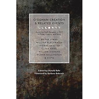 O'Odham skapandet och relaterade händelser - som berättade att Ruth Benedict 1927