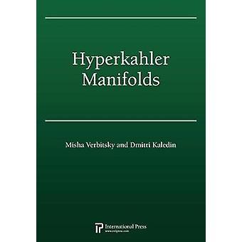 Hyperkahler Manifolds (2010 re-issue) by Dmitri Kaledin - 97815714620