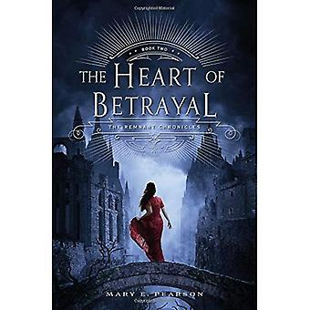The Heart of Betrayal (Remnant Chronicles)