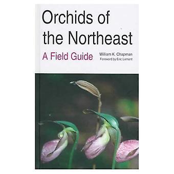 Orkidéer av nordost: en Fälthandbok