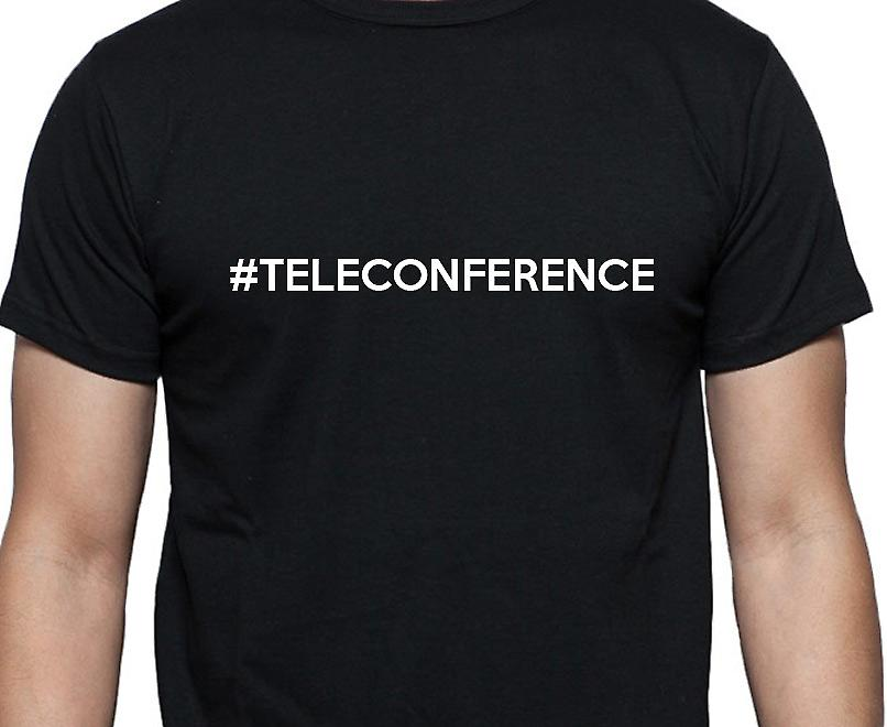 #Teleconference Hashag Teleconference Black Hand Printed T shirt