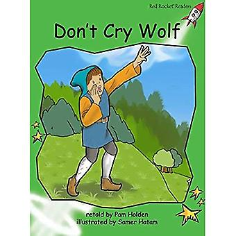 Don't Cry Wolf (Red Rocket Readers)