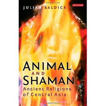 Animal and Shaman: Ancient Religions of Central Asia