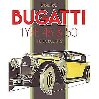 Bugatti typ 46 & 50: De stora Bugattis