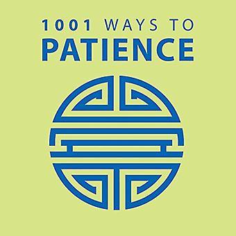 1001 ways to geduld