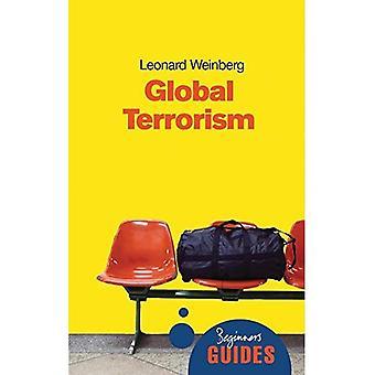 Terrorismo global: Um guia para iniciantes (guias de principiante (Oneworld))