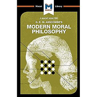 Modern Moral Philosophy (The Macat Library)