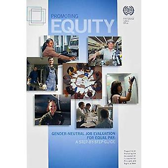 Promoting Equity: Gender-Neutral Job Evaluation for Equal Pay