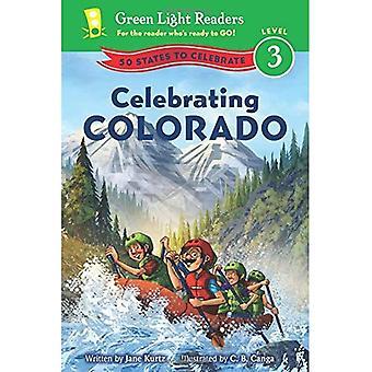 Celebrating Colorado: 50 States to Celebrate (Green Light Readers: Level 3)