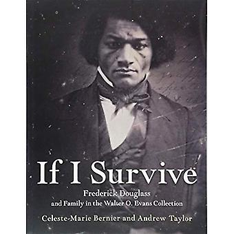 If I Survive: Frederick Douglass and Family in the� Walter O. Evans Collection