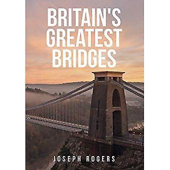 Großbritanniens größte Brücken