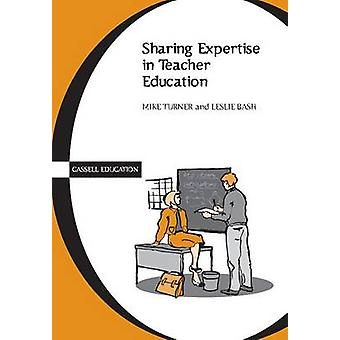Sharing Expertise in Teacher Ed by Turner & Mike