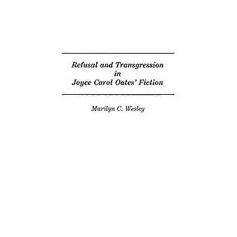 Recusa e transgressão em Joyce Carol Oates ficção por Wesley & Marilyn