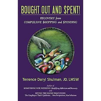 Opgekocht en bezig geweest met het herstel van compulsieve winkelen uitgaven door Shulman & Terrence Daryl