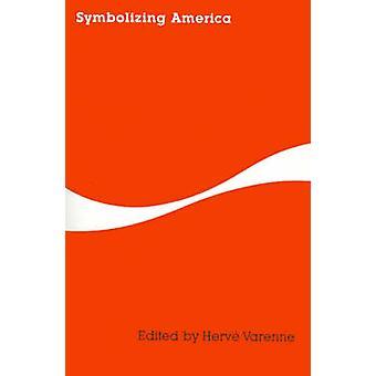 Symbolizing America by Varenne & Herve