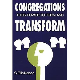 Gemeinden ihre Macht zu verwandeln, indem Nelson & Carl Ellis