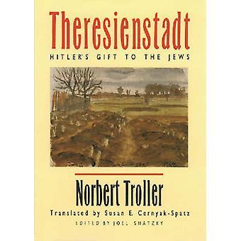 Theresienstadt av Troller & Norbert