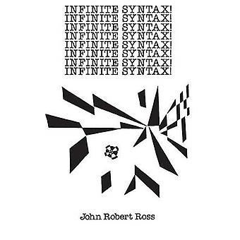 Infinite Syntax by Ross & John Robert