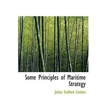 Några principer för maritima strategi av Corbett & Julian Stafford