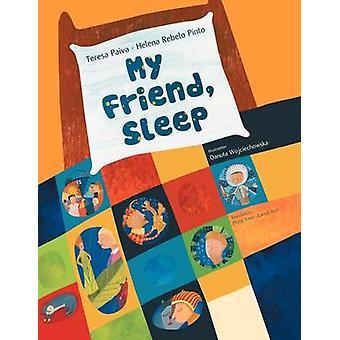 Mein Freund Schlaf von Paiva & Teresa