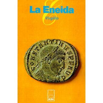 La Eneida by Maron & Publio Virgilio