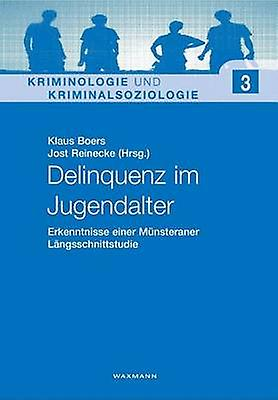 Delinquenz im Jugendalter by Boers & Klaus
