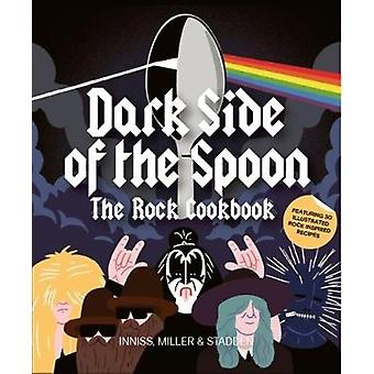 Dark Side of the Spoon - The Rock Cookbook - 9781786270887 Book