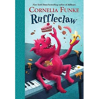 Ruffleclaw by Cornelia Caroline Funke - Oliver Latsch - 9780385375481