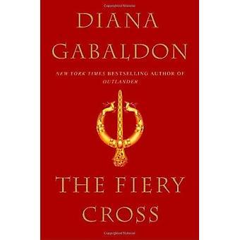 Fiery Cross by Diana Gabaldon - 9780385315272 Book