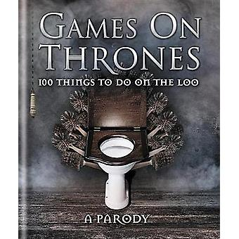 Games on Thrones - 100 things to do on the loo by Michael Powell - 978