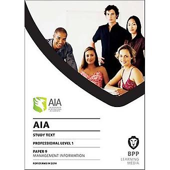 AIA 9 Management Information - Study Text by BPP Learning Media - 9781