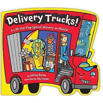 Delivery Trucks! by Jeffrey Burton - 9781481492195 Book