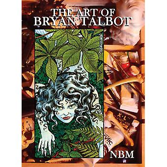 The Art of Bryan Talbot by Bryan Talbot - 9781561635122 Book