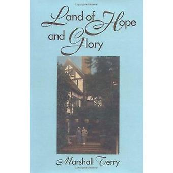 Land of Hope and Glory by M. Terry - 9781574410068 Book