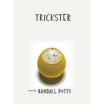 Trickster by Randall Potts - 9781609382841 Book