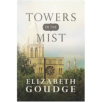 Towers in the Mist by Elizabeth Goudge - 9781619706323 Book