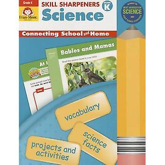 Skill Sharpeners Science - Grade K by Evan Moor - 9781629381527 Book