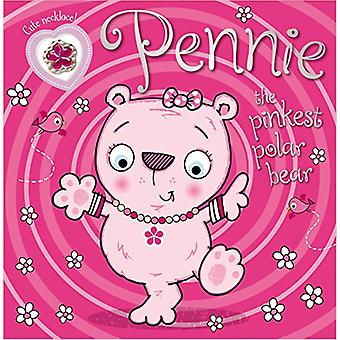Pennie the Pinkest Polar Bear - Make Believe Ideas by Thomas Nelson -
