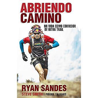 Abriendo Camino by Ryan Sandes - Vice-Chancellor and Professor of Int