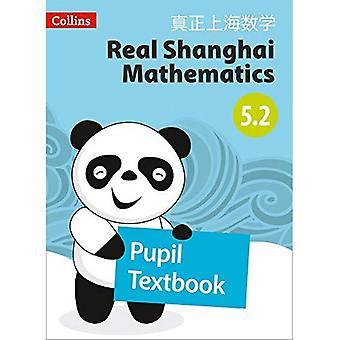 Real Shanghai matematik-elev läro bok 5,2 (Real Shanghai matematik)
