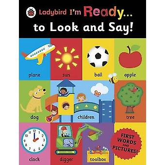 Ladybird Im Ready . . . to Look and Say