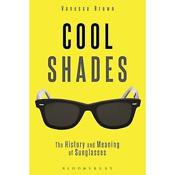 Cool Shades (Paperback) by Brown Vanessa