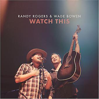 Rogers, Randy / Bowen, Wade - Watch [CD] USA Import