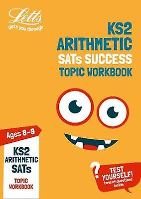 KS2 Maths Arithmetic Age 8-9 SATs Topic Practice Workbook - 2019 tests