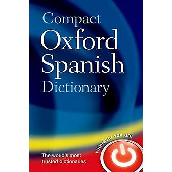 Compact Oxford Spanish Dictionary by Oxford Dictionaries - 9780199663