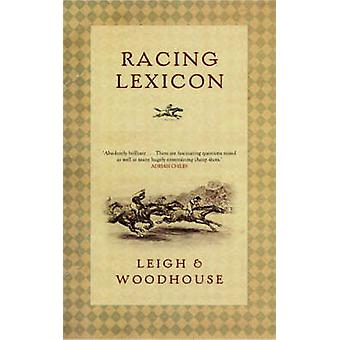 Racing Lexicon (Main) by David Woodhouse - John Leigh - 9780571229895