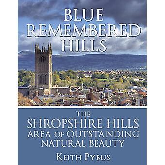 Blu ricordato Hills - zona Shropshire Hills di eccezionale Natur