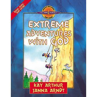 Extreme Abenteuer mit Gott - - Esau - Isaak und Jakob von Kay Arthur-