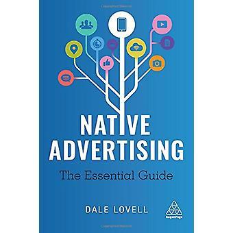 Native Advertising - Guide för väsentliga av Dale Lovell - 978074948116