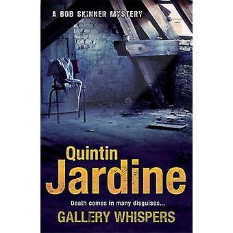 Galería de susurros por Quintin Jardine - libro 9780755358663